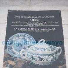 Antigüedades: PUBLICIDAD - ANUNCIO - LA CARTUJA DE SEVILLA DE PICKMAN S.A. - AÑO 1978. Lote 97246075