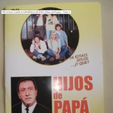 Antigüedades: PELICULA CLASICA ESPAÑOLA EN DVD: (HIJOS DE PAPÁ).. Lote 97617915