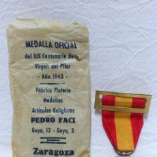 Antigüedades: MEDALLA OFICIAL DEL XIX CENTENARIO DE LA VIRGEN DEL PILAR, AÑO 1940. Lote 101140507
