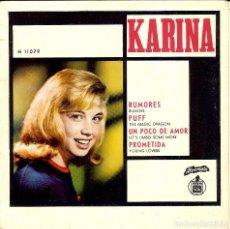 Discos de vinilo: KARINA RUMORES / PROMETIDA / PUFF / UN POCO DE AMOR / DISCO HECHO EN PORTUGAL 4 CANCIONES. Lote 102736975
