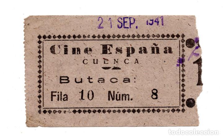ENTRADA DE CINE - CINE ESPAÑA. CUENCA 1941 (Cine - Entradas)