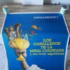 Antigüedades: CARTEL CINE LOS CABALLEROS DE LA MESA CUADRADA Y SUS LOCOS SEGUIDORES. Lote 106586034