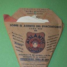 Antigüedades: AISLANTIC - PAPEL PARA SENTARSE EN EL BAÑO - SOBRE EL ASIENTO DEL EVACUATORIO - 1900 - ÚNICO. Lote 107317891