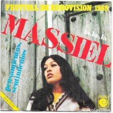Discos de vinilo: MASSIEL_FESTIVAL DE EUROVISION_LA,LA,LA_PENSAMIENTOS,SENTIMIENTOS_SINGLE 7''_1968_NUEVO!!!. Lote 107661919