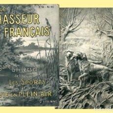 Antigüedades: LE CHASSEUR FRANÇAIS N. 336 MAI 1913 SAINT-ÉTIENNE EL CAZADOR FRANCÉS. Lote 109361151