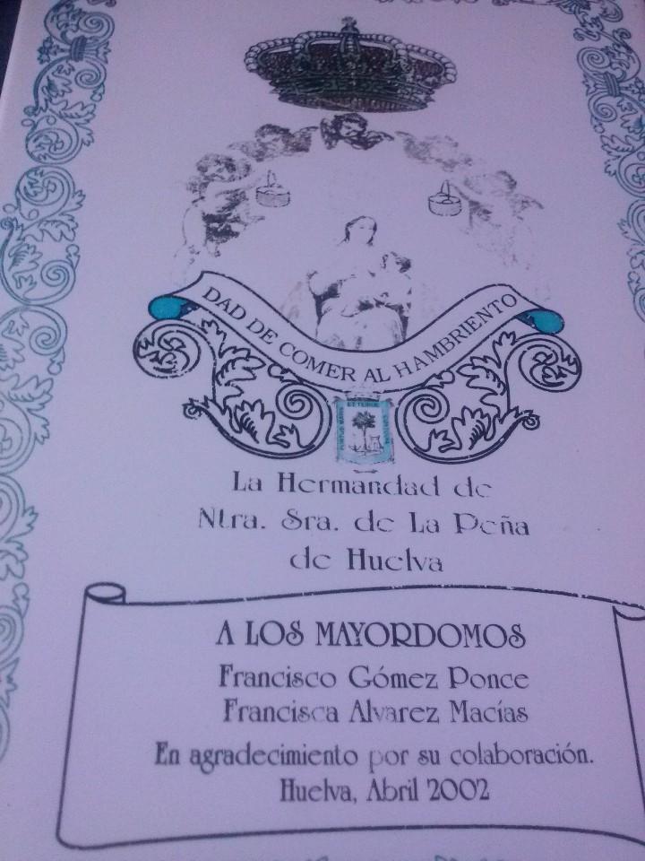 Antigüedades: AZULEJO DE LA HERMANDAD DE NUESTRA SEÑORA DE LA PEÑA DE HUELVA A LOS MAYORDOMOS - Foto 2 - 112125303