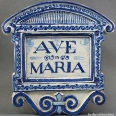 Antigüedades: PLACA AVE MARÍA CERÁMICA ESMALTADA BLANCA Y AZUL TRIANA PRINCIPIOS DEL SIGLO XX. Lote 113763951