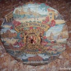 Antigüedades: (ANT-180308)SOMBRILLA EXPOSICION INTERNACIONAL DE BARCELONA 1929. Lote 114342607