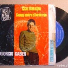 Discos de vinilo: GIORGIO GABER - IV FESTIVAL INTERNACIONAL DE LA CANCION DE MALLORCA - CIAO, CIAO,.. - SINGLE 1967 -. Lote 116531115