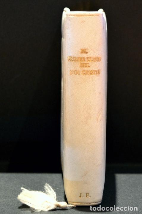 Antigüedades: DEVOCIONARIO EL PRIMER LLIBRE DEL NOI CRISTIA 1926 CATALAN ENCUADERNACION EN PIEL - Foto 3 - 88525612