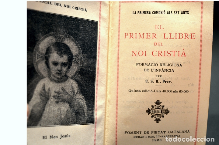 Antigüedades: DEVOCIONARIO EL PRIMER LLIBRE DEL NOI CRISTIA 1926 CATALAN ENCUADERNACION EN PIEL - Foto 7 - 88525612