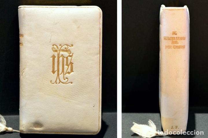 Antigüedades: DEVOCIONARIO EL PRIMER LLIBRE DEL NOI CRISTIA 1926 CATALAN ENCUADERNACION EN PIEL - Foto 9 - 88525612