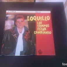 Discos de vinilo: LP LOQUILLO LOS TIEMPOS ESTÁN CAMBIANDO ROCKABILLY ESPAÑA 80'S. Lote 116753251