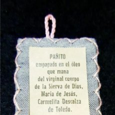 Antigüedades: ESCAPULARIO PAÑITO EMPAPADO ÓLEO DE MARÍA DE JESÚS CARMELITA DE TOLEDO. Lote 190768846