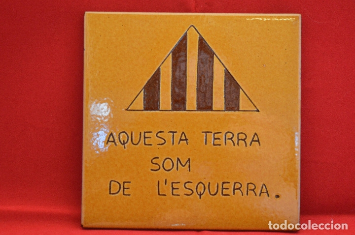 BALDOSA CATALUNYA ESQUERRA REPUBLICANA CATALUÑA 15X15CM (Antigüedades - Porcelanas y Cerámicas - Azulejos)