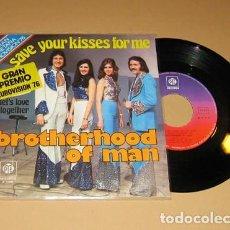 Discos de vinilo: BROTHERHOOD OF MAN - SAVE YOUR KISSES FOR ME - SINGLE - 1976. Lote 117558611