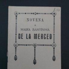 Antigüedades: NOVENA A MARIA SANTÍSIMA DE LA MERCED (BARCELONA) 1942. Lote 122950119