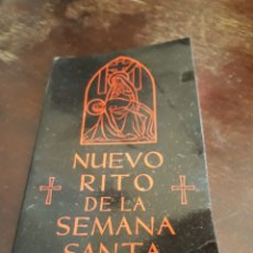 Antigüedades: NUEVO RITO DE LA SEMANA SANTA. Lote 125839671
