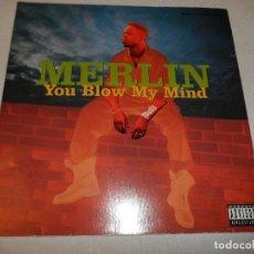 Discos de vinilo: MERLIN - YOU BLOWN MY MIND. Lote 130025059
