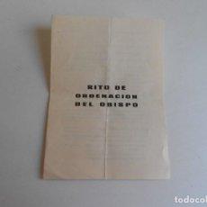 Antigüedades: RITO ORDENACION DEL OBISPO. Lote 130514762