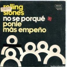 Discos de vinilo: ROLLING STONES / NO SE PORQUE / PONLE MAS EMPEÑO (SINGLE PROMO 1975). Lote 132191710