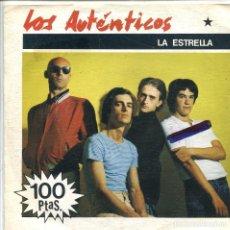 Discos de vinilo: LOS AUTENTICOS / LA ESTRELLA / MI ABUELO (SINGLE 1981). Lote 133190114
