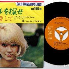 Discos de vinilo: SYLVIE VARTAN - LA PLUS BELLE POUR ALLER DANSER - SINGLE RCA 1972 JAPAN (EDICIÓN JAPONESA) BPY. Lote 133334526