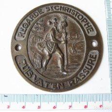 Antigüedades: PLACA O MEDALLA MACIZA DE SAN CRISTOBAL. REGARDE ST CHRISTOPHE. PUIS VAT´EN RASSURE. Lote 133909530