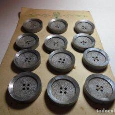 Antigüedades: MGNIFICOS 12 BOTONES ANTIGUOS DE LOS AÑOS 50-60,EN GRIS. Lote 135301926