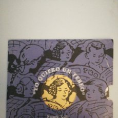 Discos de vinilo: SG YO QUIERO UN TEBEO RICARDO SOLFA PASCAL COMELADE FICOMIC 1993. Lote 135349729