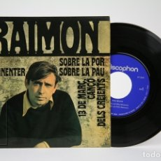Discos de vinilo: DISCO EP DE VINILO - RAIMON / INDESINNTER, SOBRE LA POR... - DISCOPHON - AÑO 1968. Lote 135804734