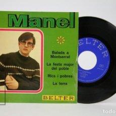 Discos de vinilo: DISCO EP DE VINILO - MANEL / BALADA DE MONTSERRAT, LA TERRA - BELTER, 1969. Lote 135808538