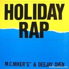 Discos de vinilo: M.C.MIKER G & DEEJAY SVEN ?– HOLIDAY RAP - MAXI-SINGLE GERMANY 1986. Lote 136226930