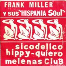 Discos de vinilo: FRANK MILLER Y SUS HISPANIA SOUL / SICODELICO / HIPPY + 2 (EP 1969). Lote 136425990
