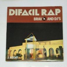 Discos de vinilo: BRAVO AND DJ'S. - DIFACIL RAP. - MAXI-SINGLE. TDKDA47. Lote 136607574