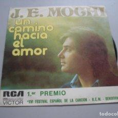 Discos de vinilo: J.E.MOCHI - BENIDORM ´74 - UN CAMINO HACIA AL AMOR / MI MUNDO ESTÁ VACÍO - SINGLE 1974. Lote 137167046