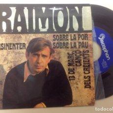 Discos de vinilo: RAIMON -SOBRE LA POR, SOBRE LA LA PAU -EP 1968. Lote 137184406