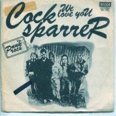 Discos de vinilo: COCK SPARRER / WE LOVE YOU / CHIP ON MY SHOULDER (SINGLE 1978). Lote 137278858