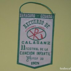 Antigüedades: BANDERÍN: COLEGIO CALASANCIO (SARAGURO -ECUADOR-, 1978) ORIGINAL ¡COLECCIONISTA!. Lote 137363078