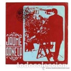 Discos de vinilo: EP JAUME ARNELLA ( UN HOME MOR EN MI + COMPLANTES + EL DISSABTE A LA NIT ) . Lote 137561950