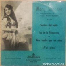 Discos de vinilo: MARY SANCHEZ (TIMPLE MASO MORENO) - SOMBRA DEL NUBLO/ISA DE LA PRIMAVERA +2 - EP 1957? CANARIAS. Lote 137575990