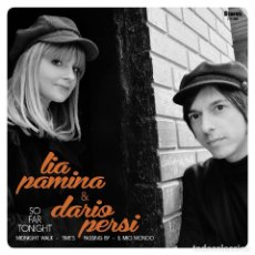 Discos de vinilo: SINGLE EP LIA PAMINA & DARIO PERSI SO FAR TONIGHT VINILO INDIE POP. Lote 137931510