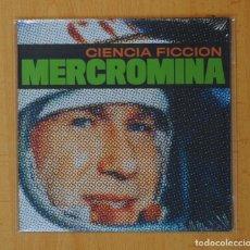 Discos de vinilo: MERCROMINA - CIENCIA FICCION / ALICIA - SINGLE. Lote 139608100