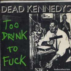 Discos de vinilo: DEAD KENNEDYS / TOO DRUNK TO FUCK / THE PREY (SINGLE PROMO ESPAÑOL 1981) CON LETRAS . Lote 139691902