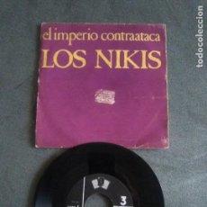 Discos de vinilo: JOYA SINGLE . LOS NIKIS EL IMPERIO CONTRAATACA / NAVIDADES EN SIBERIA TRES CIPRESES 1C 136.. Lote 139712854