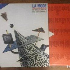 Discos de vinilo: LA MODE - LA EVOLUCIÓN DE LAS COSTUMBRES- LP 1985-NUEVO. Lote 139731998