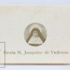 Antigüedades: ANTIGUA RELIQUIA RELIGIOSA - BEATA M. JOAQUINA DE VEDRUNA -CASA MADRE CARMELITAS CARIDAD, VICH / VIC. Lote 139796398