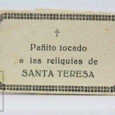 Antigüedades: ANTIGUA RELIQUIA RELIGIOSA - PAÑITO TOCADO A LAS RELIQUIAS DE SANTA TERESA DE JESÚS. Lote 139797470