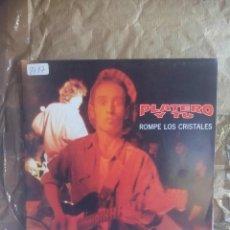 Discos de vinilo: PLATERO Y TU – ROMPE LOS CRISTALES . 1992. Lote 139832270