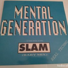 Discos de vinilo: MENTAL GENERATION - SLAM (BABY MIX) / MAXI SINGLE IMPORT TEMAZOS RUTA DESTROY VALENCIA. Lote 140000226